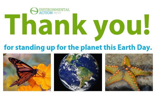 Thank you for standing up for the planet this Earth Day.