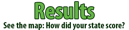 Results: See the map: How did your state score?